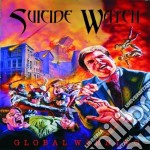 Suicide Watch - Global Warning cd musicale