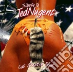 Tribute To Ted Nugent - Cat Scratch Fever cd musicale