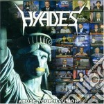 ABUSE YOUR ILLUSIONS                      cd musicale di HYADES