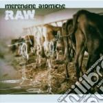 Merendine Atomiche - Raw cd musicale di Atomiche Merendine