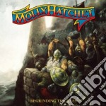 Molly Hatchet - Regrinding The Axes cd musicale di Hatchet Molly