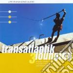 TRANSATLANTIK LOUNGING 3 cd musicale di AA.VV.