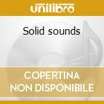 Solid sounds cd musicale di Artisti Vari