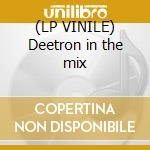 (LP VINILE) Deetron in the mix lp vinile