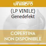 (LP VINILE) Genedefekt lp vinile