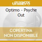 Psyche out cd musicale