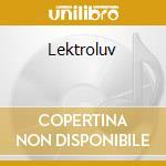 LEKTROLUV VOL.7 cd musicale di ARTISTI VARI