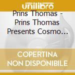 Cosmo galactic prism cd musicale di Artisti Vari