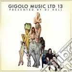 International deejay gigolo vol.13 cd musicale di Artisti Vari
