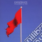 Expatriate - In The Midst Of This cd musicale di EXPATRIATE