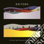 Editors - In This Light And On This Evening cd musicale di EDITORS
