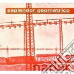 Esplendor Geometrico - Nador cd musicale di Geometrico Esplendor