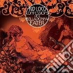 Confessions of a belladonna eater cd musicale di Loco Kid