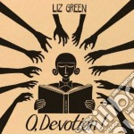 O devotion cd musicale di Green Liz