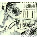 Esplendor Geometrico - Desarrollos Geometricos cd musicale di Geometrico Esplendor