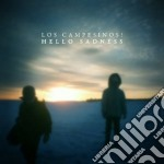 Hello sadness cd musicale di Campesinos Los