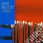 Fake Blood - Cells cd musicale di Blood Fake