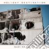 Nadine Shah - Holiday Destination cd