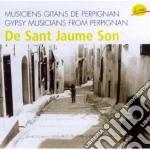 Musiciens Gitans De Perpignan - De Sant Jaume Son cd musicale di Musiciens gitans de