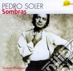Pedro Soler - Sombras cd musicale di Pedro Soler