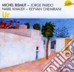 Bismut / Pardo / Khalidi / Chemirami - Ur cd musicale di M.bismut/j.pardo/n.k