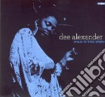 Dee Alexander - Wild Is The Wind cd musicale di Alexander Dee