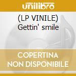 (LP VINILE) Gettin' smile lp vinile di Smile