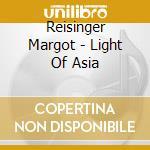 LIGHT OF ASIA cd musicale di Margot Reisinger