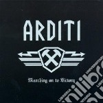 Arditi - Marching On To Victory cd musicale di ARDITI