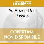 AS VOZES DOS PASSOS cd musicale di PEIXOTO JOSE
