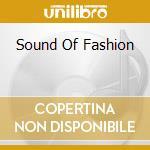THE SOUND OF FASHION (2CD) cd musicale di ARTISTI VARI
