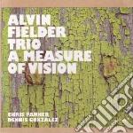 Alvin Fielder Trio - Measure Of Vision cd musicale di ALVIN FIELDER TRIO