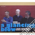 A glancing blow cd musicale di Evan Parker