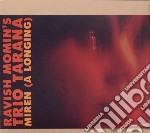 Miren (a longing) cd musicale di Momin's trio tarana