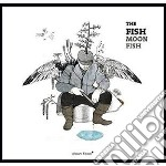 Fish - Moon Fish cd musicale di Fish