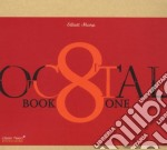 Elliott Sharp - Octal: Book One cd musicale di Elliott Sharp