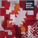 I Never Met A Guitar cd musicale di Artisti Vari