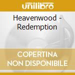 Redemption cd musicale di Heavenwood