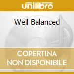 WELL BALANCED cd musicale di Oliver Shanti