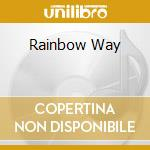 RAINBOW WAY cd musicale di Oliver Shanti