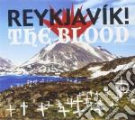 Reykjavik! - Blood cd musicale di REYKJAVIK!