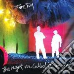 Night we called it a day cd musicale di Tum Tape