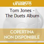 Duets album cd musicale di Tom Jones