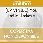 (LP VINILE) You better believe lp vinile di Zapp Zapp