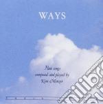 Menzer Kim - Ways cd musicale di Kim Menzer