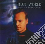 BLUE WORLD cd musicale di Christian Borregaard