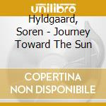 JOURNEY TOWARDS THE SUN cd musicale di Joel Andrews
