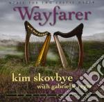 Skovbye Kim - Wayfarer cd musicale di Kim Skovbye