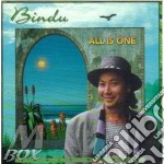 ALL IS ONE cd musicale di BINDU