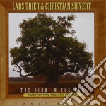 THE BIRD IN THE OAK cd musicale di TRIER / SIEVERT